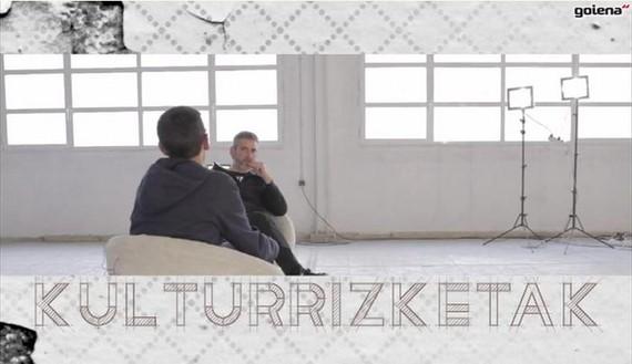 'Kulturrizketak': Igor Elortza eta Unai Iturriaga