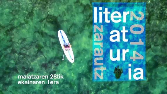 Literaturia 2014 (maiatzaren 28tik ekainaren 1era, euskarazko literaturaren festa)