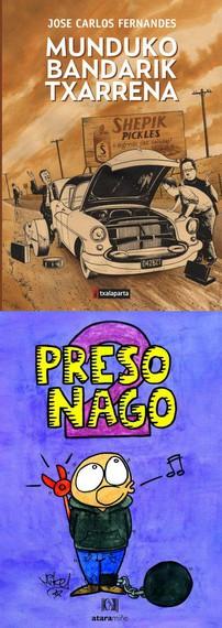 """""""Munduko bandarik txarrena"""" eta """"Preso nago 2"""", bi komiki berri euskaraz"""