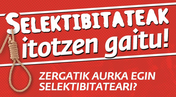 """Ikasle Abertzaleak: """"Selektibitateak itotzen gaitu!"""""""