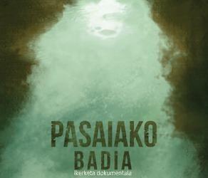 'Pasaiako Badia' dokumentala, urriaren 24an pantaila handira