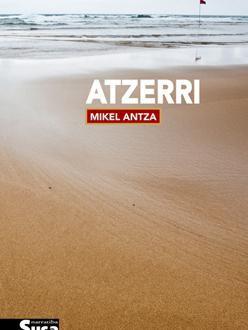 Atzerri (Mikel Antza), Beñat Sarasolaren kritika