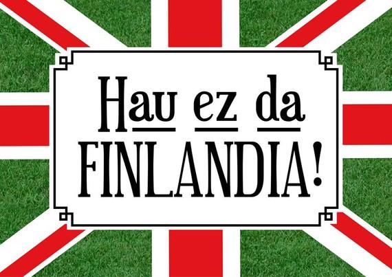 Hau ez da Finlandia!