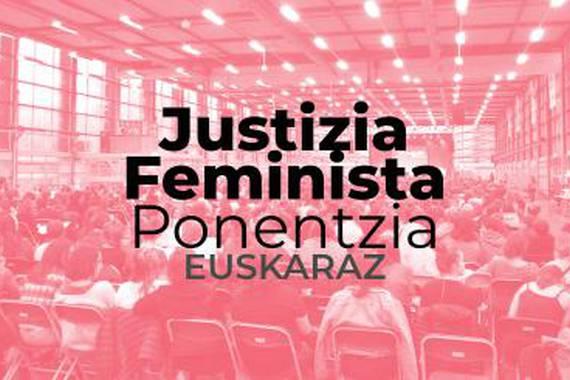 Justizia Feminista, ponentzia eta webgunea