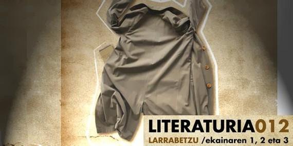 Asteburu honetan ospatuko da Literaturia 2012 Larrabetzun