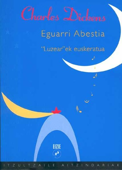 Albistea: A Christmas Carol, libururik euskaratuen