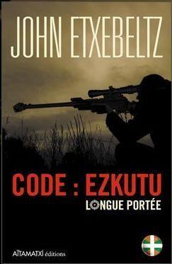 Code Ezkutu, zientzia fikziozko eusko-thriller politikoa