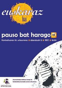"""Euskaraz bai"", pauso bat harago"