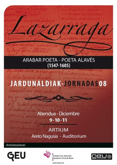 Jardunaldiak: Lazarraga, arabar poeta (1547-1605)