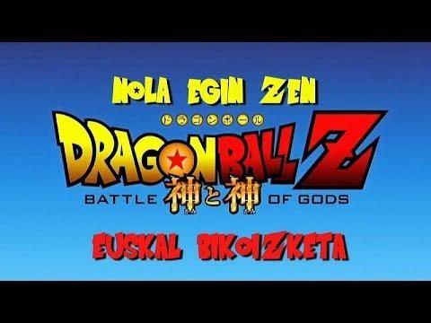 """Nola egin zen """"Dragoi Bola Z Jainkoen Batailla"""" euskaraz?"""