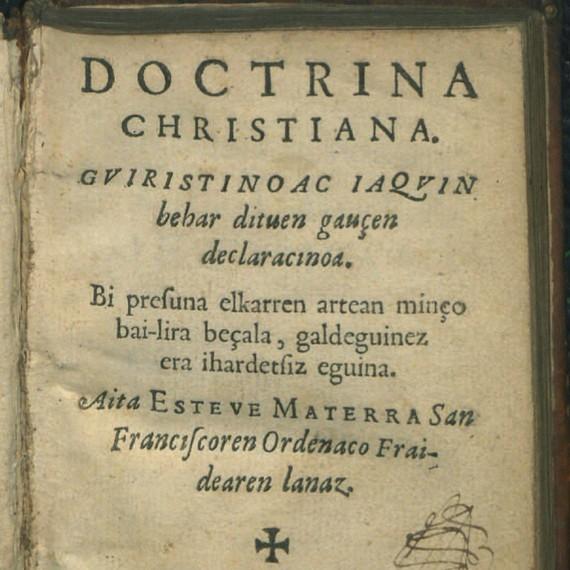 Lapurtera klasikoan idatzitako lehen lana aurkitu dute, 1617ko Doctrina Christiana