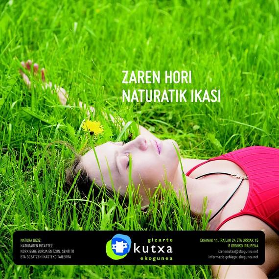 Natura biziz: Naturaren bitartez norberaren nortasuna hazteko tailerrak