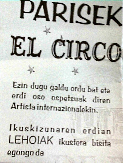 Zirko Frantsesera (ez) joateko euskarazko gonbitea Abadiñon