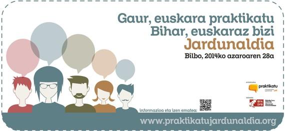 """""""Gaur, euskara praktikatu. Bihar, euskaraz bizi"""" jardunaldia"""