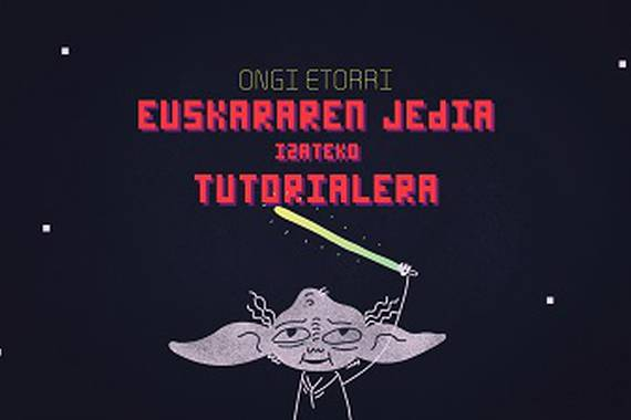 Euskararen Jedia izateko tutoriala