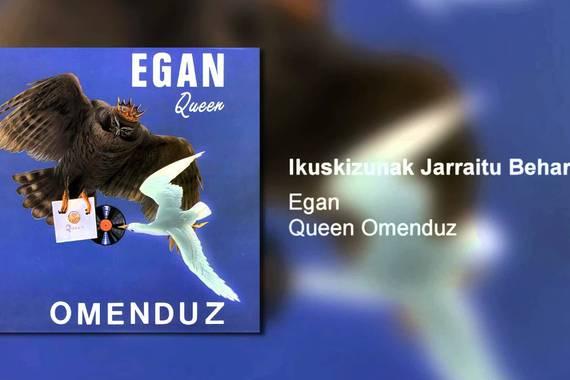 Queen omenduz, euskarazko bertsio mitikoak (Egan taldearenak)