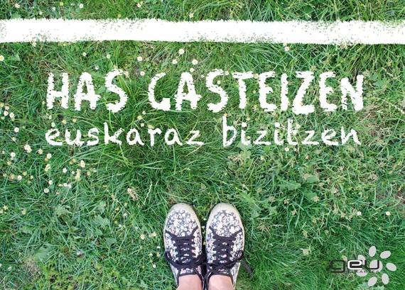"""""""Has Gasteizen"""" euskaraz, Geu Gasteiz elkartearen kanpaina"""