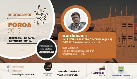 Enpresarean Foroa 2015: David Sánchez Boteren hitzaldia