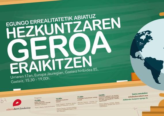 Jardunaldia: Egungo errealitatetik abiatuz hezkuntzaren geroa eraikitzen