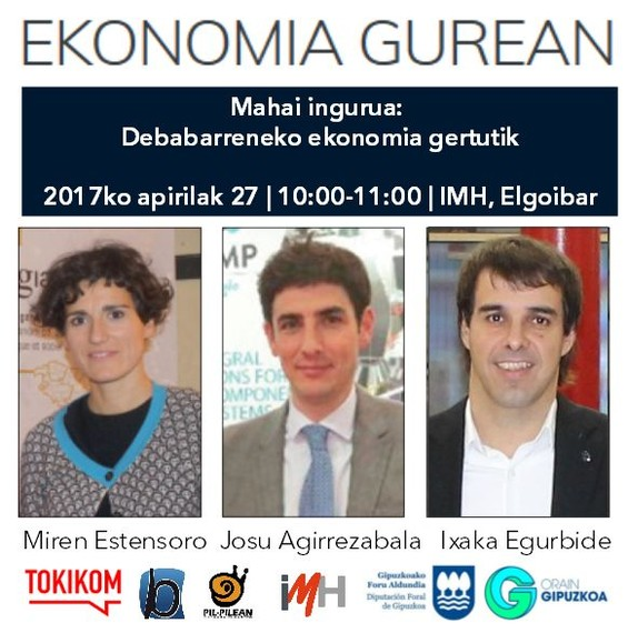 Ekonomia Gurean: Apirilaren 27an Debabarreneko ekonomiari buruzko saioa