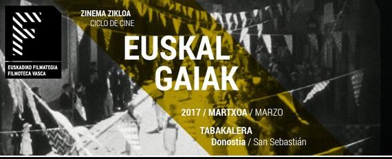 Euskal gaiak eta zinea, Euskadiko Filmategiaren zikloa martxoan
