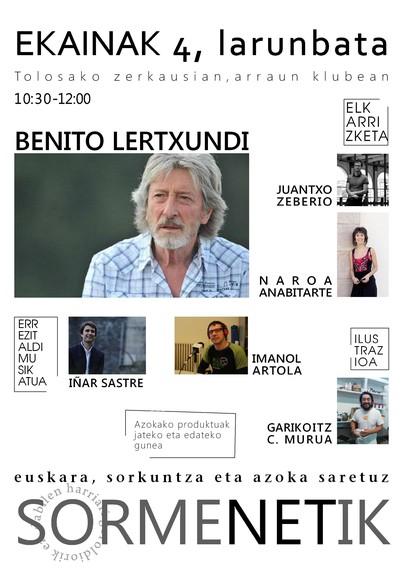 Benito Lertxundirekin euskal kulturgintzaz