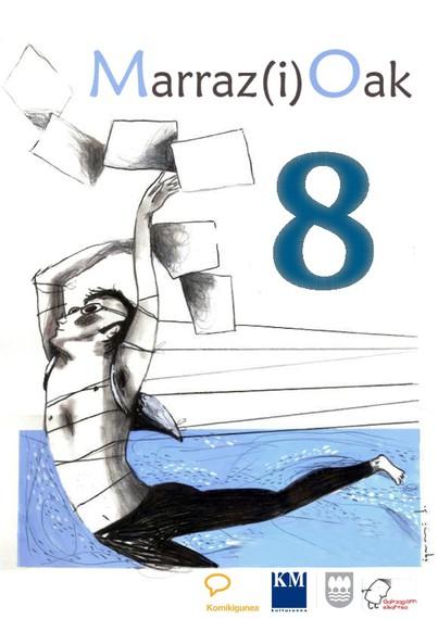 Marraz(i)Oak VIII ilustratzaileen topaketak Harkaitz Cano eta Ignasi Blanchekin