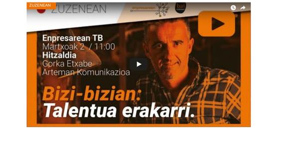 """""""Marka estrategia eta talentua erakartzea"""", hitzaldia zuzenean online ostiral goizean, EnpresareanTB"""