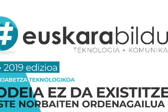 Euskarabildua 2019: Burujabetza teknologikoaren garrantzia
