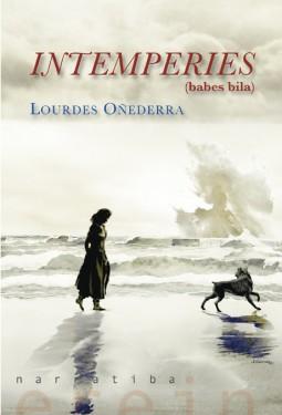 """Lourdes Oñederraren """"Intemperies (babes bila)"""" liburuaren aurkezpena"""