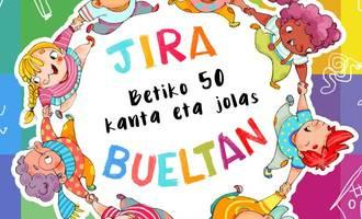 Jira Bueltan, betiko 50 kanta eta jolas