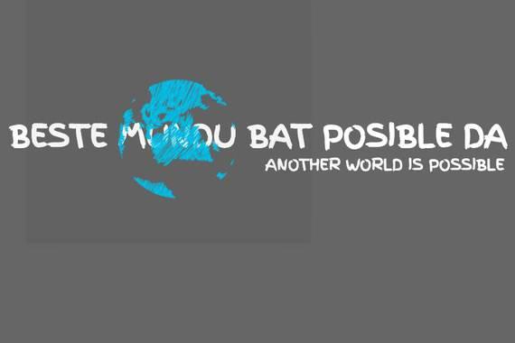 """Jon Maiaren manifestu batetik, """"Beste mundu bat posible da"""""""